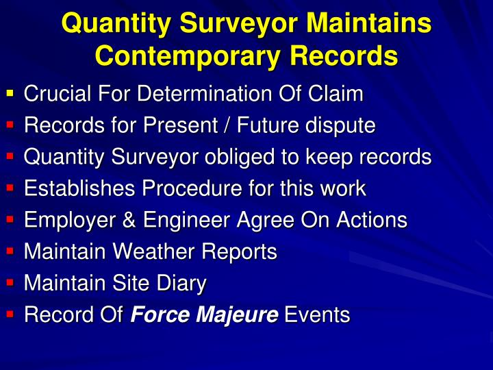Quantity Surveyor Maintains Contemporary Records