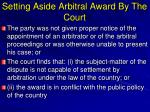 setting aside arbitral award by the court1
