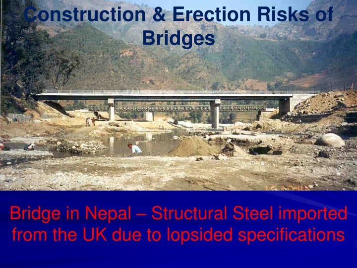Construction & Erection Risks of Bridges
