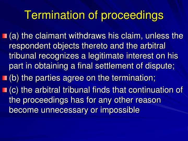 Termination of proceedings
