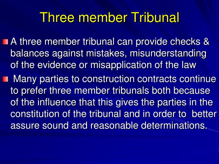 Three member Tribunal