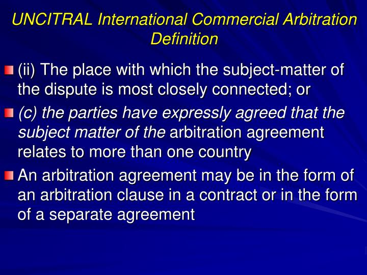 UNCITRAL International Commercial Arbitration
