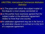 uncitral international commercial arbitration definition1