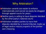 why arbitration