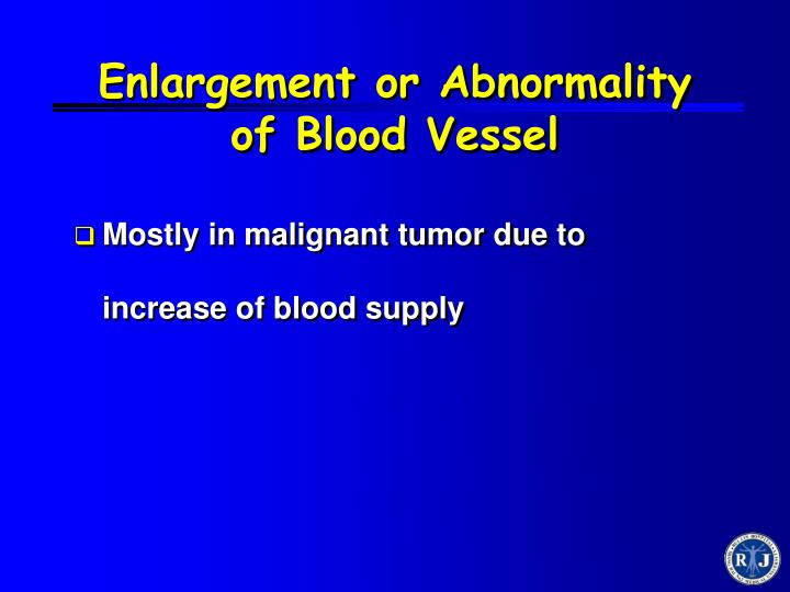 Enlargement or Abnormality of Blood Vessel