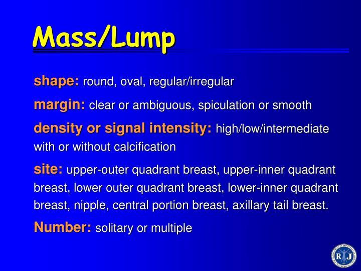 Mass/Lump
