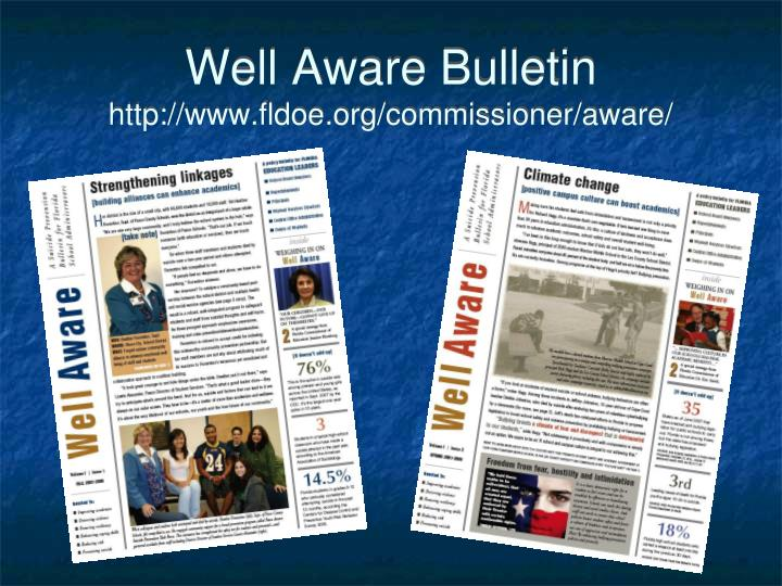 Well Aware Bulletin