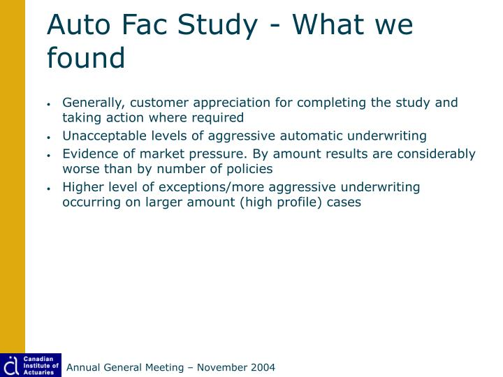 Auto Fac Study - What we found
