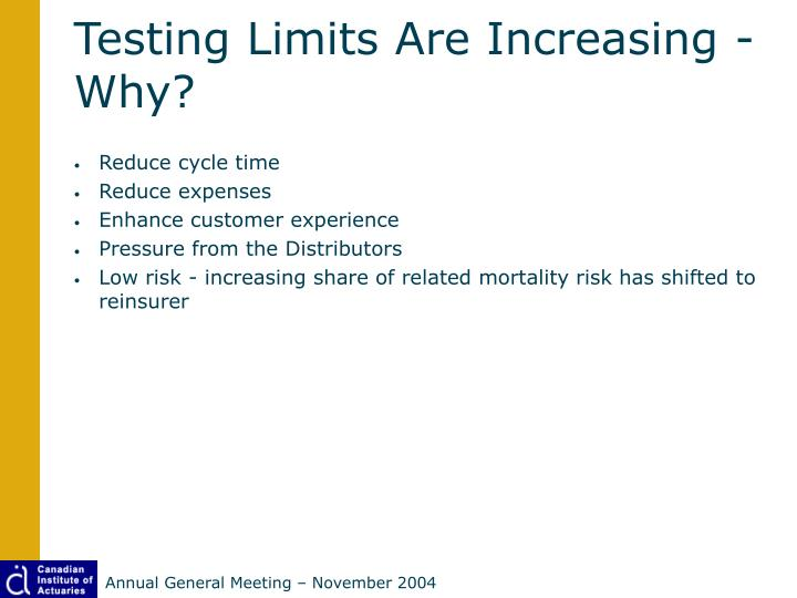 Testing Limits Are Increasing -