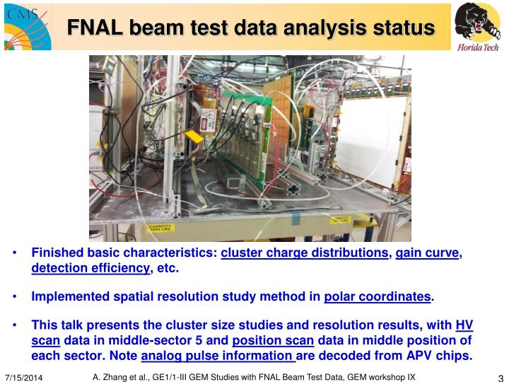 Fnal beam test data analysis status