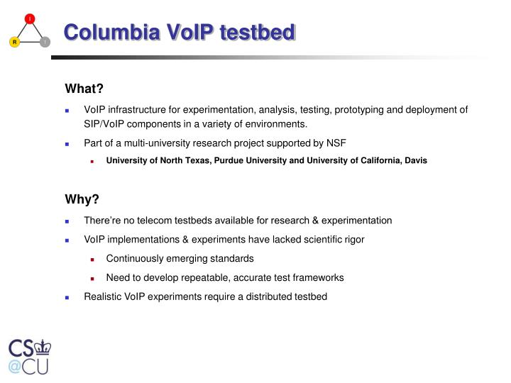 Columbia VoIP testbed