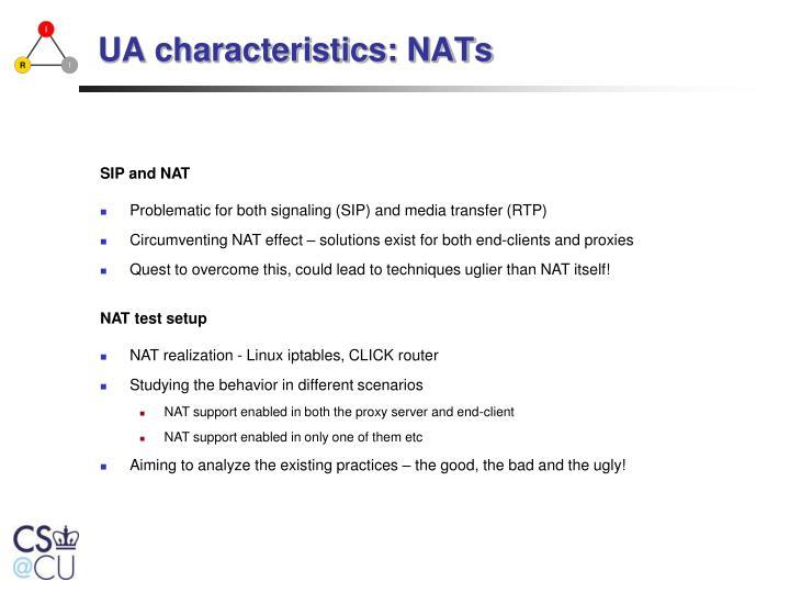 UA characteristics: NATs