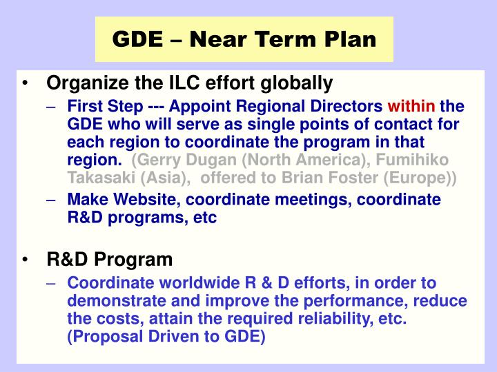 GDE – Near Term Plan