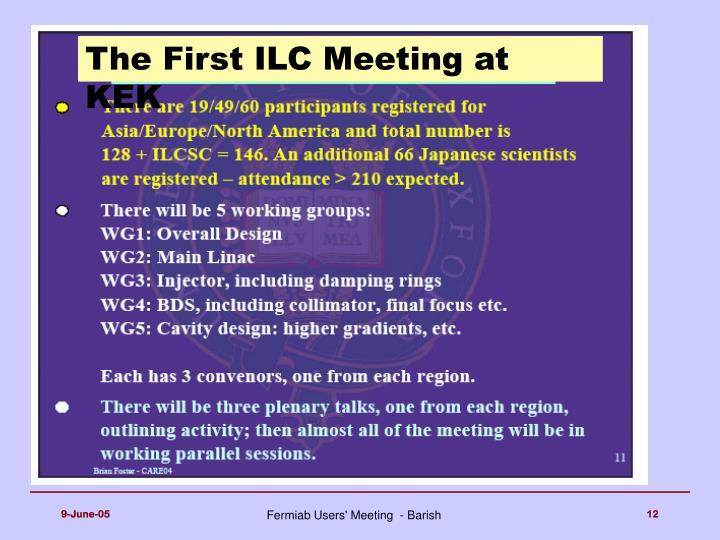 The First ILC Meeting at KEK