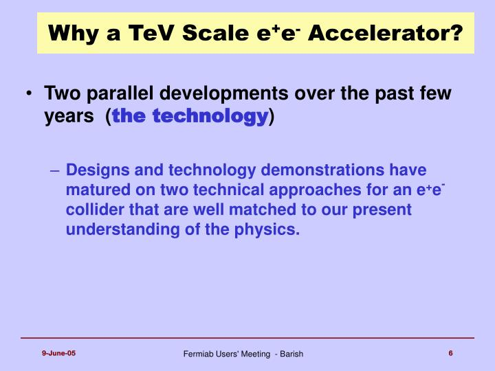 Why a TeV Scale e