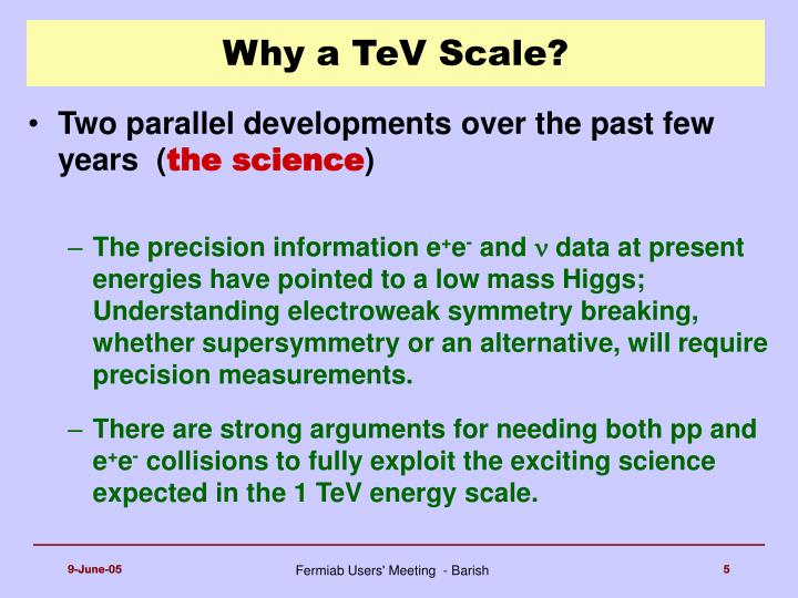 Why a TeV Scale?