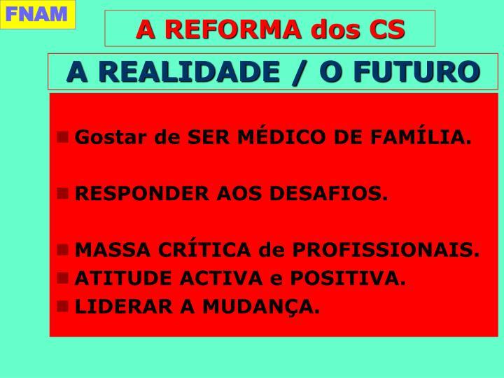 A REALIDADE / O FUTURO