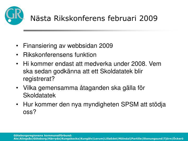 Nästa Rikskonferens februari 2009