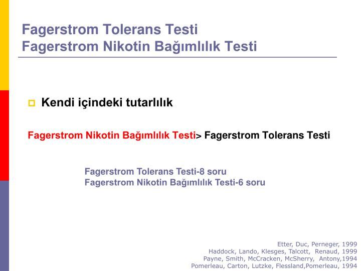 Fagerstrom Tolerans Testi