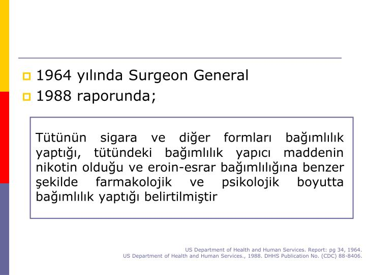 1964 yılında Surgeon General
