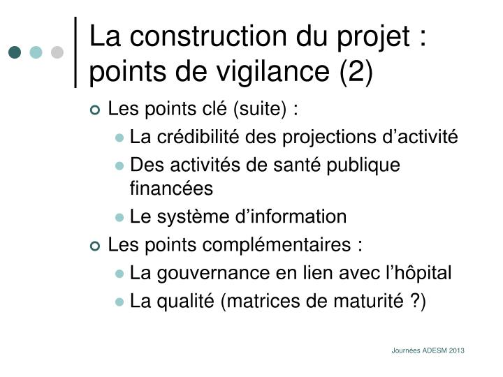 La construction du projet : points de vigilance (2)