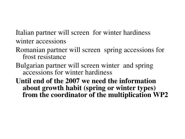 Italian partner will screen  for winter hardiness