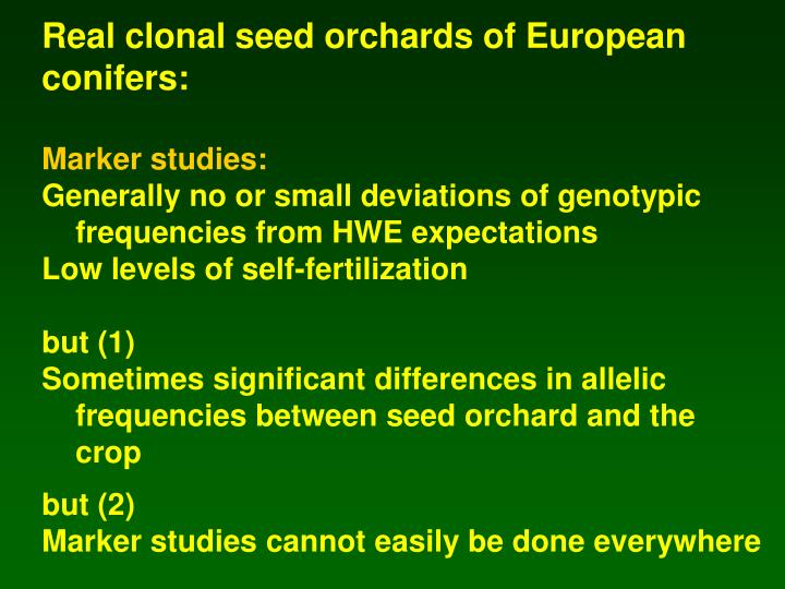 Real clonal seed orchards of European