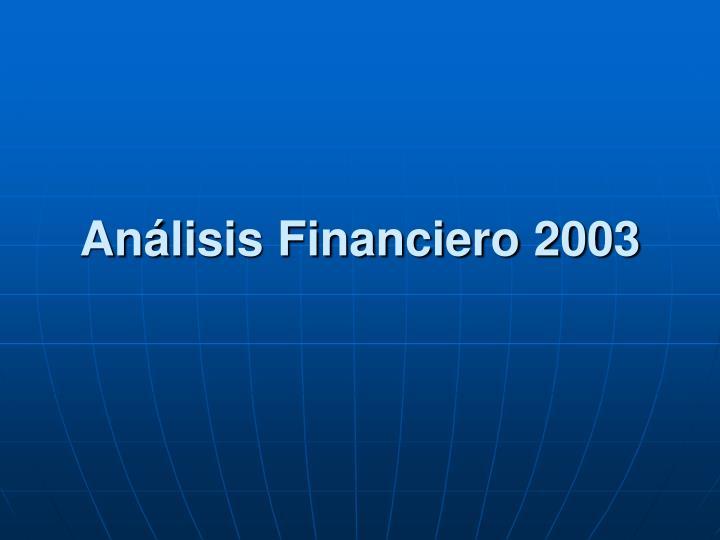Análisis Financiero 2003