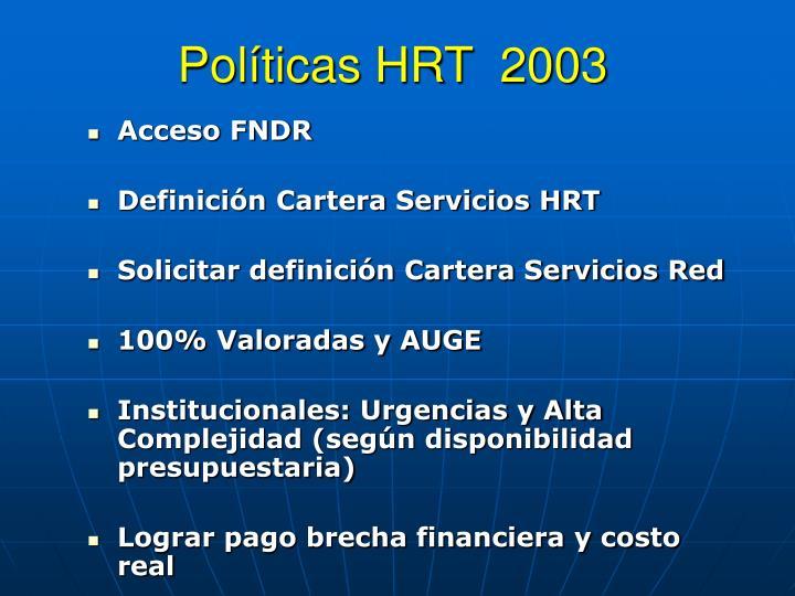 Políticas HRT  2003