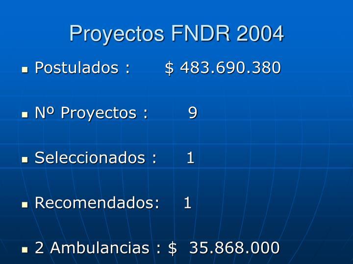 Proyectos FNDR 2004
