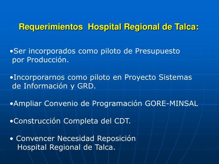 Requerimientos  Hospital Regional de Talca: