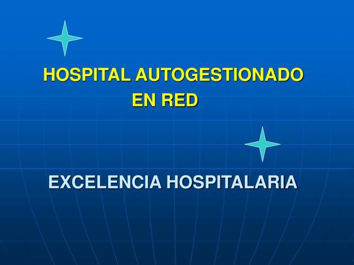 HOSPITAL AUTOGESTIONADO
