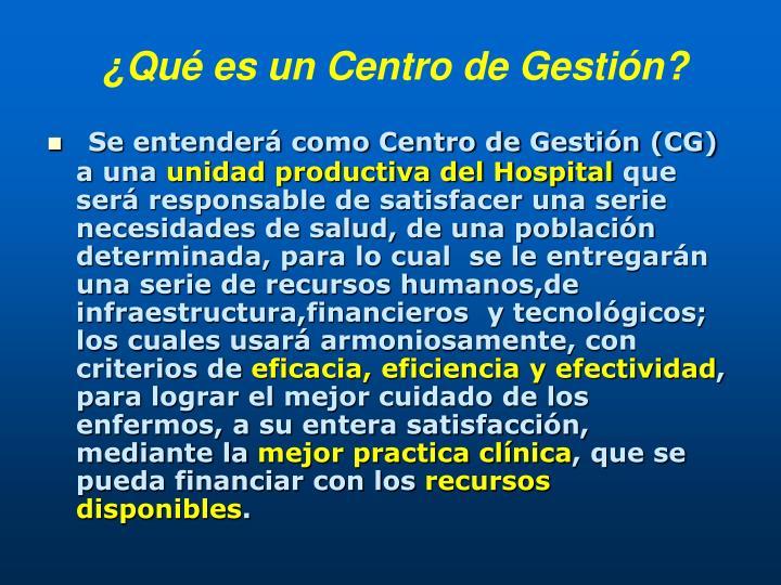¿Qué es un Centro de Gestión?