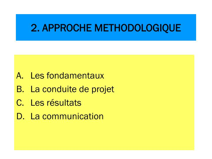 2. APPROCHE METHODOLOGIQUE