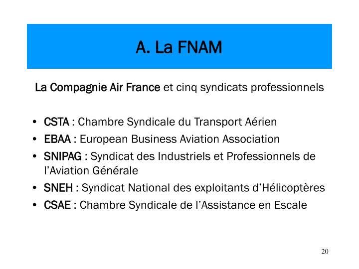 A. La FNAM