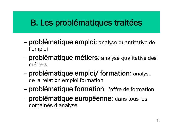 B. Les problématiques traitées