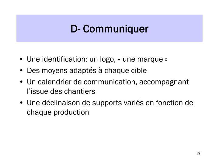 D- Communiquer