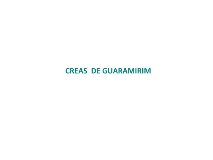 CREAS  DE GUARAMIRIM