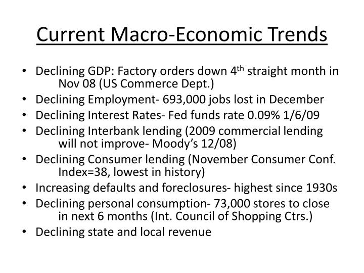Current Macro-Economic Trends