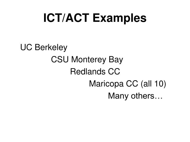 ICT/ACT Examples
