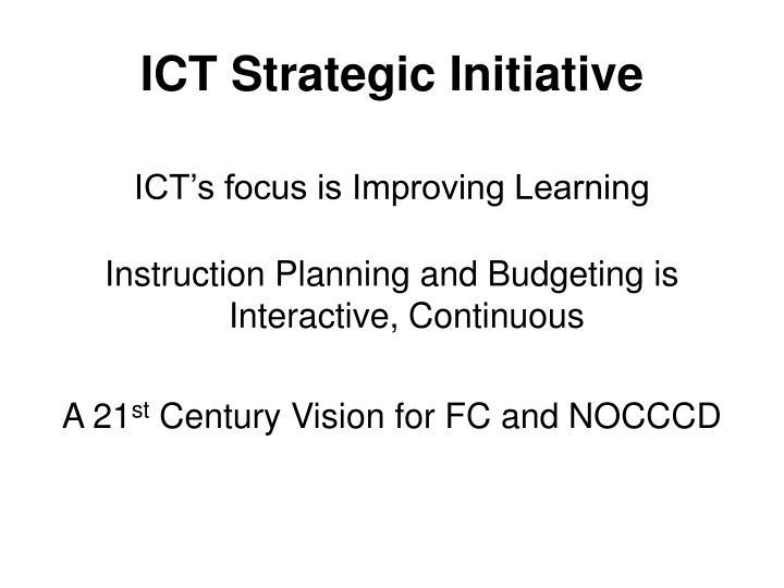 ICT Strategic Initiative