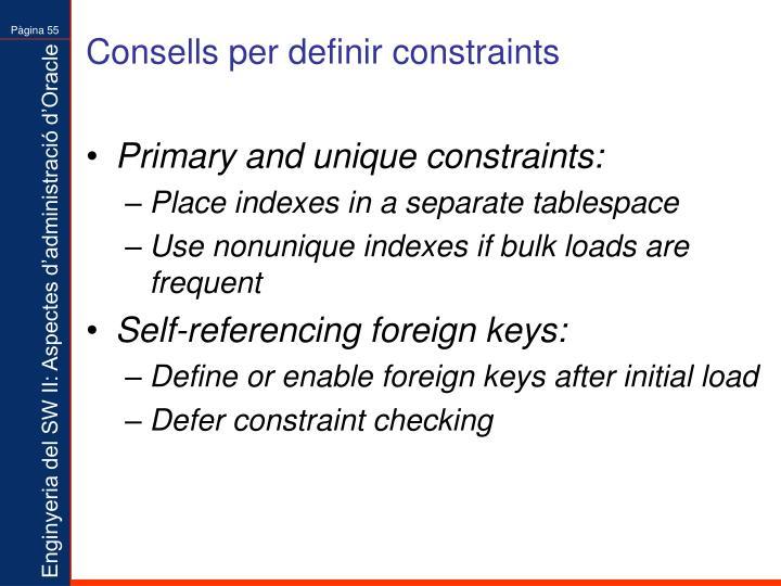 Consells per definir constraints