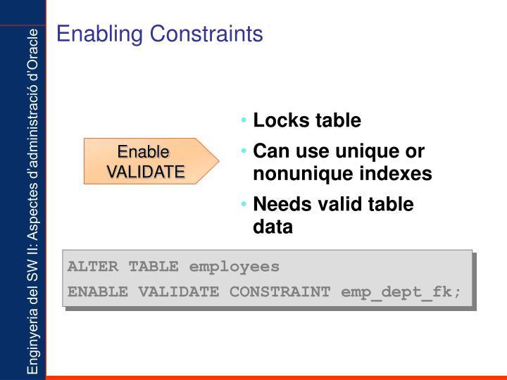 Enabling Constraints