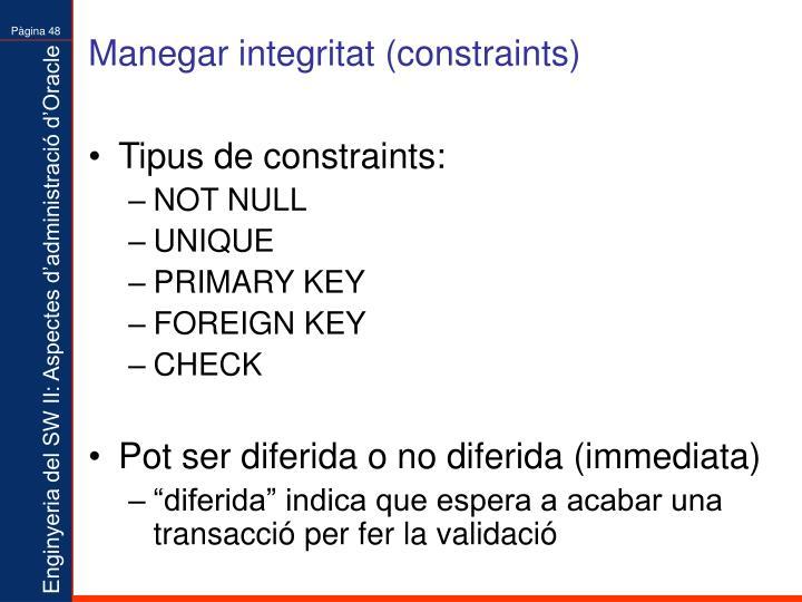 Manegar integritat (constraints)