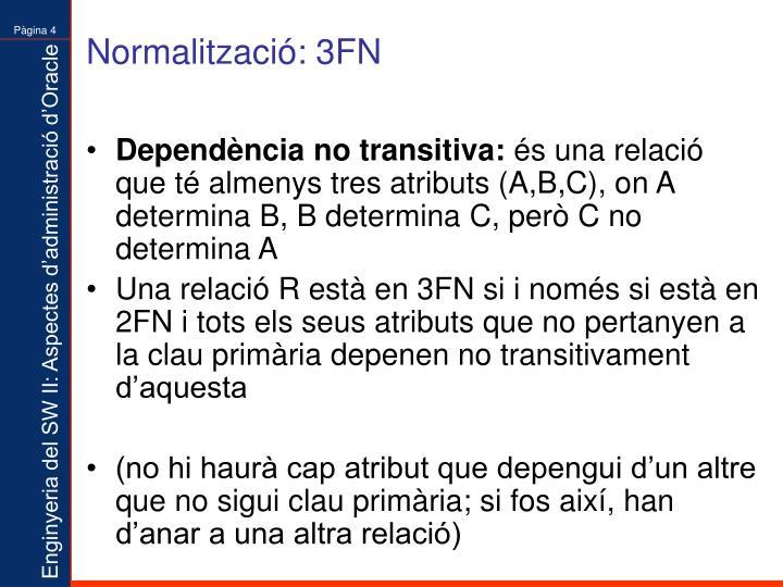 Normalització: 3FN