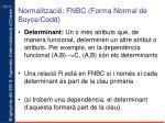 normalitzaci fnbc forma normal de boyce codd