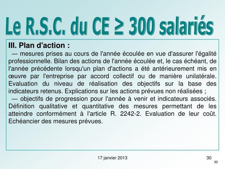Le R.S.C. du CE ≥ 300 salariés