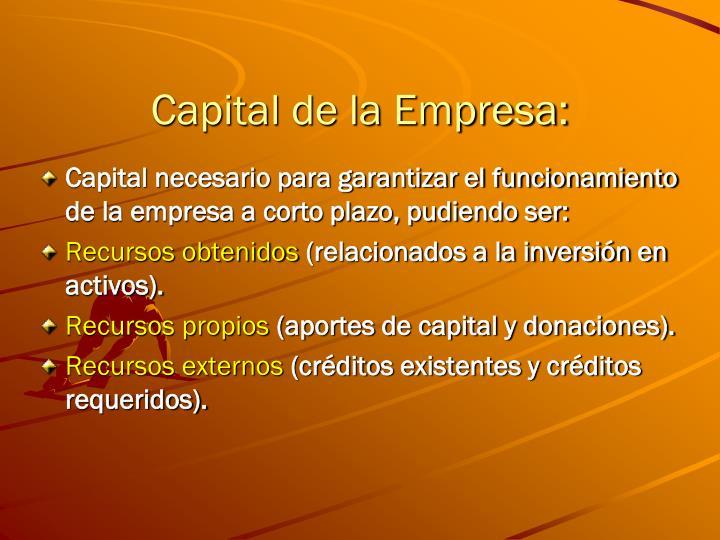 Capital de la Empresa: