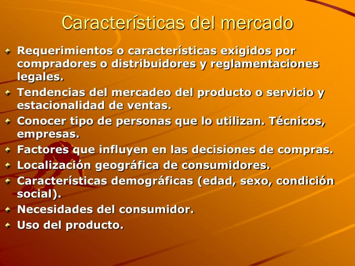 Características del mercado