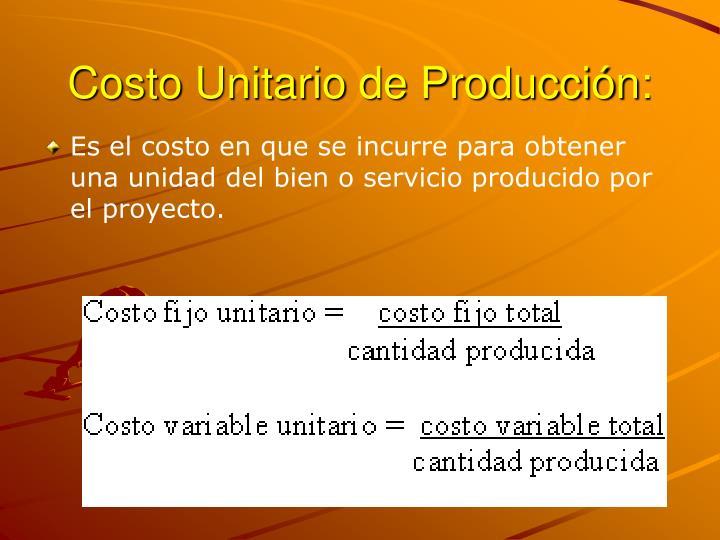 Costo Unitario de Producción: